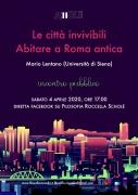 Le città invivibili. Abitare a Roma antica. In diretta Facebook con Mario Lentano